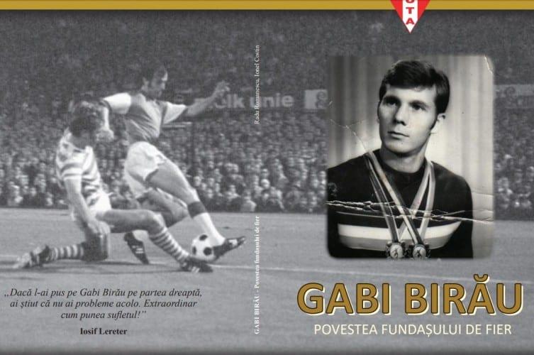 """Volumul """"Gabi Birău - povestea fundașului de fier"""" a văzut lumina tiparului la a 73-a aniversare a gloriei utiste"""