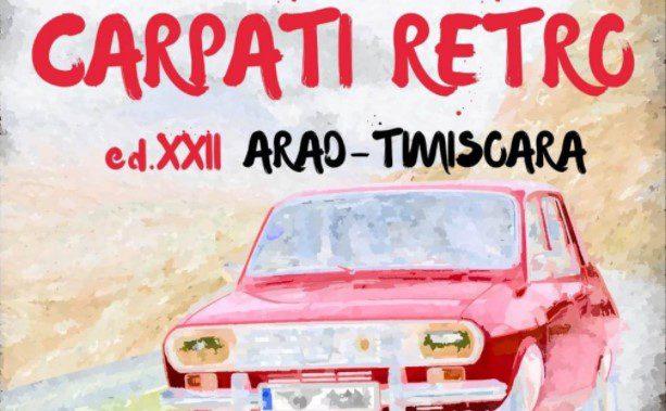 Raliul Carpaţi Retro ia startul vineri, la Arad! Lipova şi Săvârşinul sunt incluse în traseu