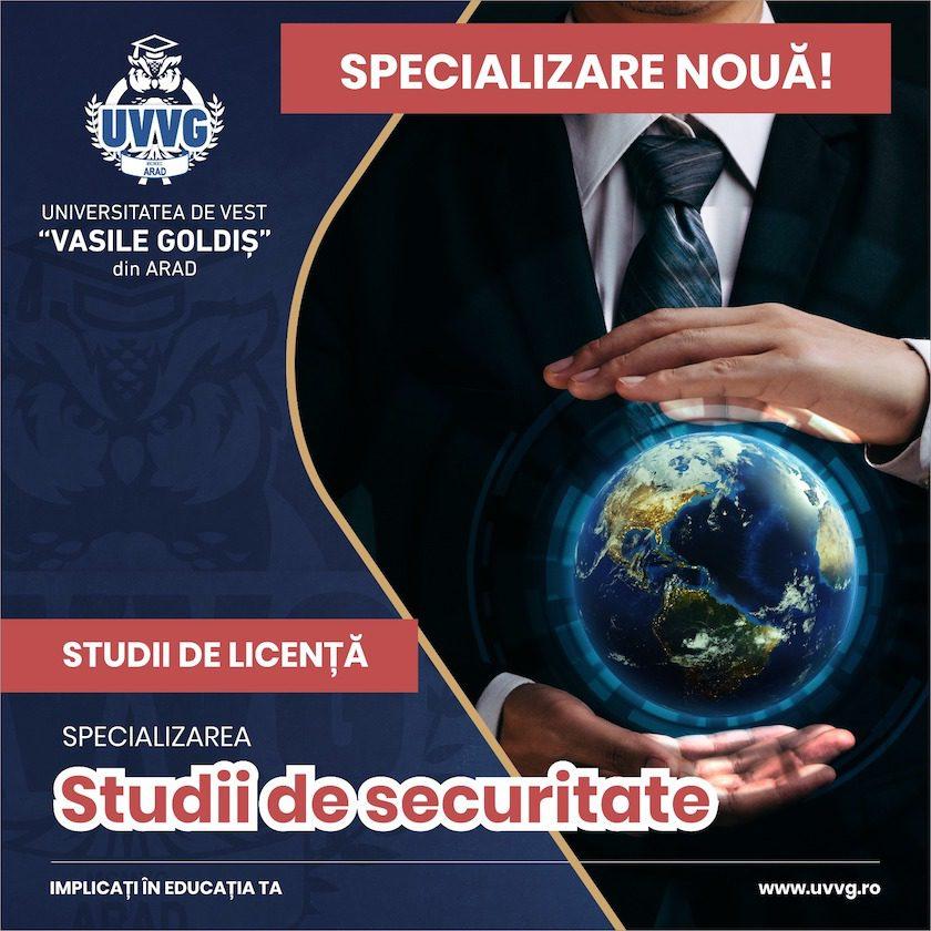 """Studii de securitate la UVVG. Un nou program de studii universitare de licenţă în portofoliul Universităţii de Vest """"Vasile Goldiş"""" din Arad"""